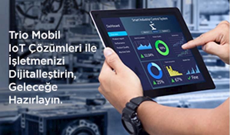 250 bin sensörle sektörlerin nabzını tutuyor