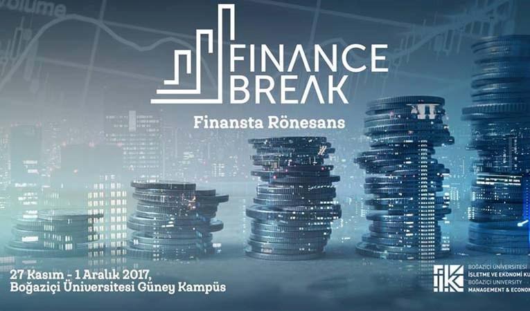 11. Finance Break Finans Zirvesi başlıyor